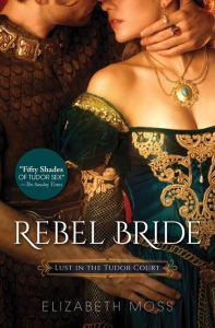 Rebel Bride US Sourcebooks cover elizabeth moss
